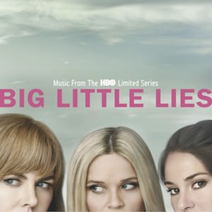 big-little-lies-hbo-banda-sonora