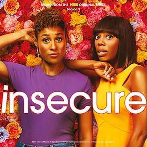 Insecure (HBO) - Season 3 Soundtrack