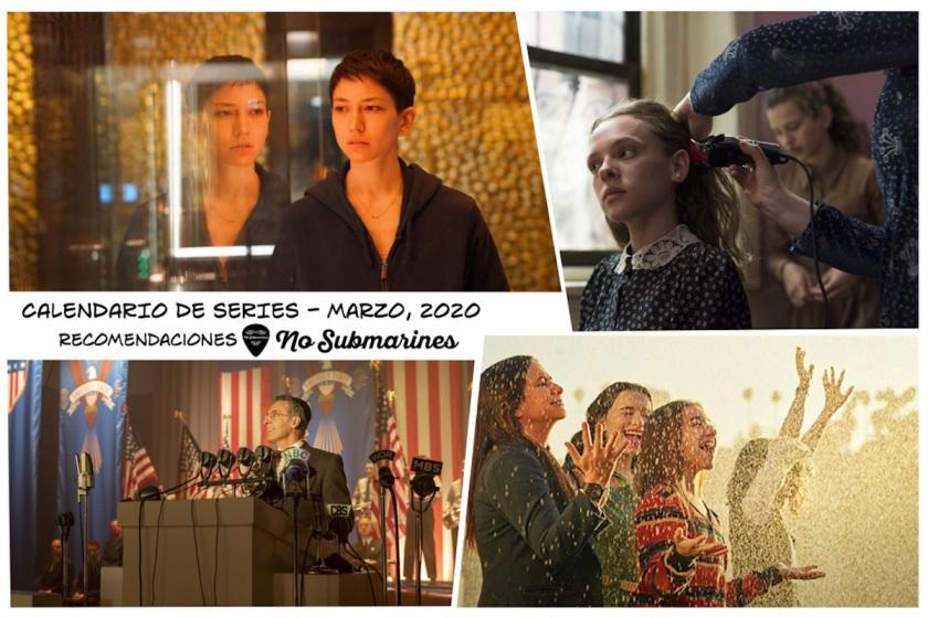 Series recomendadas marzo 2020 | Calendario de estrenos y regresos de series