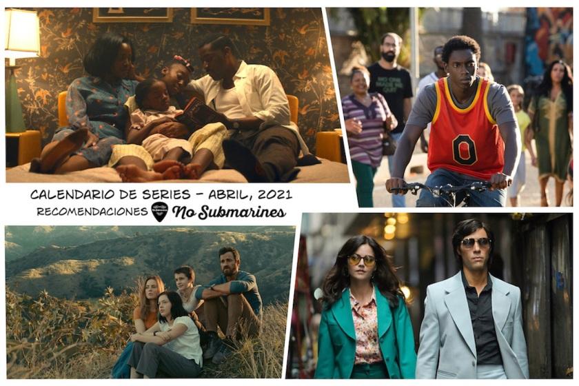 Series y películas en plataformas recomendadas abril 2021