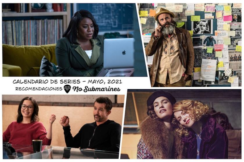 Series y películas estreno en plataformas recomendadas mayo 2021